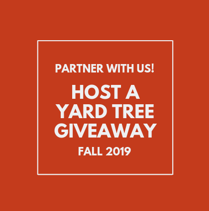 Partner with us on a Community Yard Tree Giveaway this Fall!